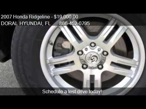 2007 Honda Ridgeline RTL - for sale in DORAL, FL 33172