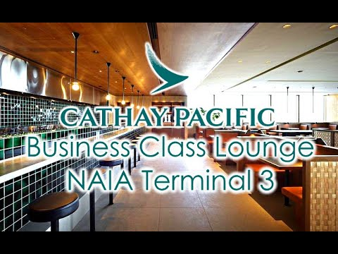 VLOG #40 Cathay Pacific First and Business Class Lounge at NAIA Terminal 3 Manila