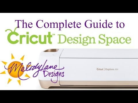 The Complete Guide to Cricut Design Space