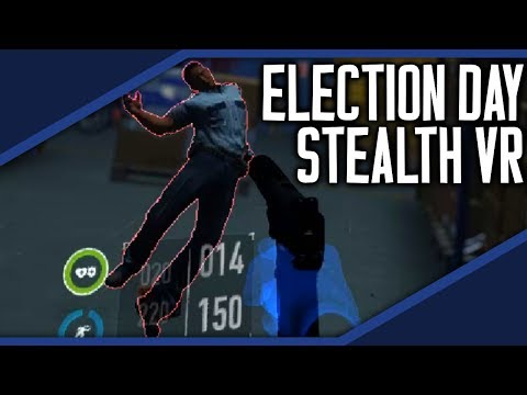 Election Day Stealth in Virtual Reality! [PAYDAY 2]