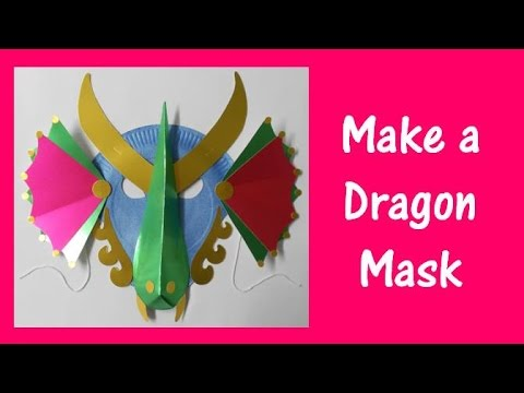 Arts And Crafts How To Make A Dragon Mask