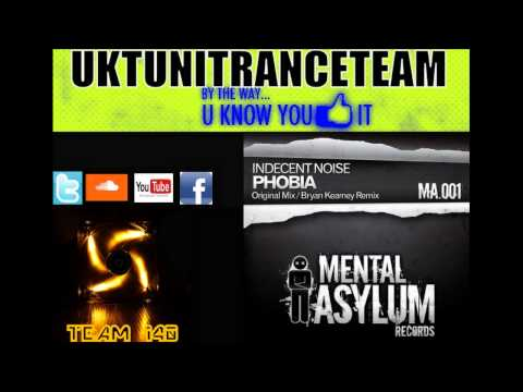 Indecent Noise - Phobia (Bryan Kearney Remix) [Mental Asylum Records] [HD]