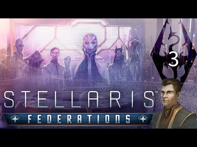 The Stage Is Set! The Empire of Tamriel in Stellaris: Federations, Part 3