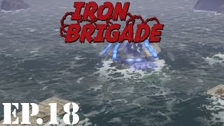 Iron Brigade Let's Play | Part 18 | The End