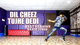 Baixar Dil Cheez Tujhe Dedi Beat Version Dance Video | Airlift | Ajay Poptron |