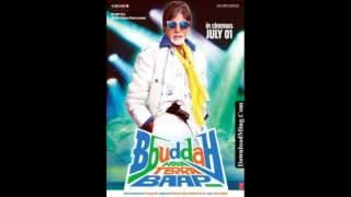 buddha hoga tera baap (full song)  2011