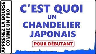 FORMATION GRATUITE : QU'EST CE QUE C'EST UN CHANDELIER JAPONAIS OU BOUGIE ''CANDLESTICK''?