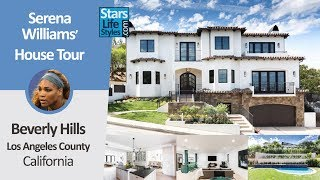 Serena Williams' Beverly Hills House Tour | Los Angeles, California | $6.7 Million