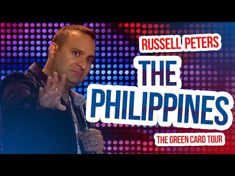 'The Philippines' | Russell Peters - The Green Card Tour