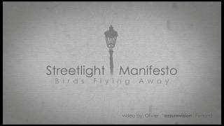 Streetlight Manifesto - Birds Flying Away typography