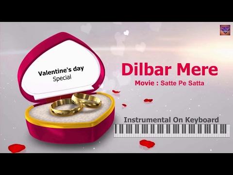 Dilbar mere-(Valentine's Day Special)-Instrumental On Keyboard