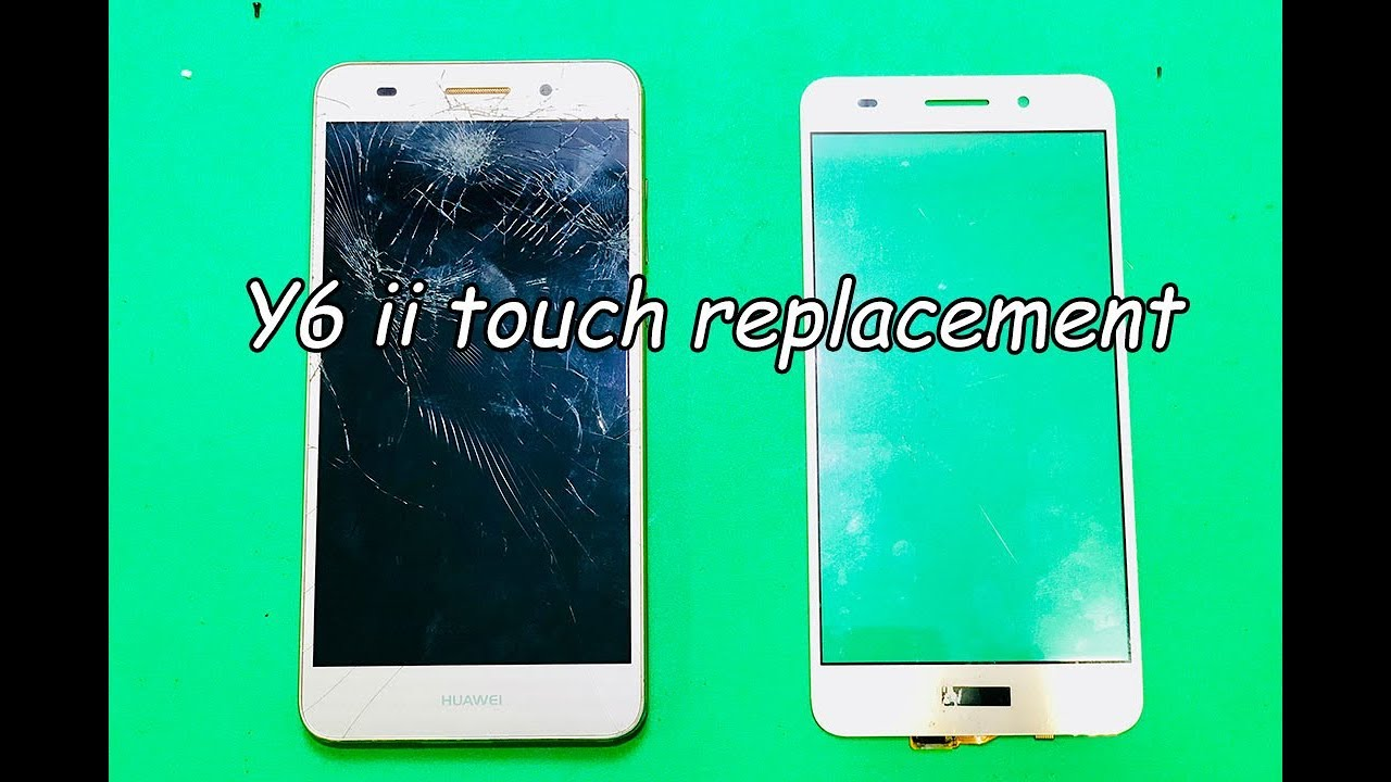 Huawei y6 ii replacement touch