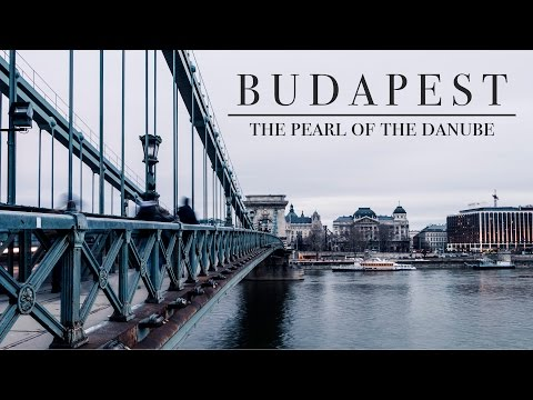 Amazing Budapest - The Pearl of the Danube