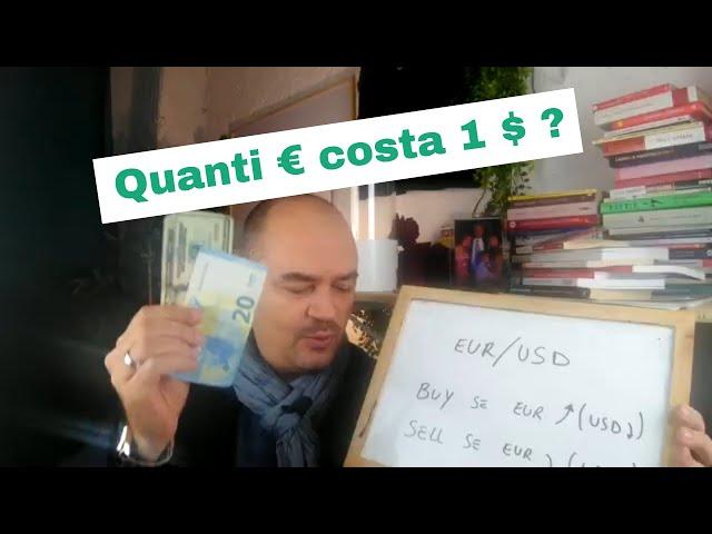 Come si guadagna nel Forex? Buy o Sell su EUR/USD
