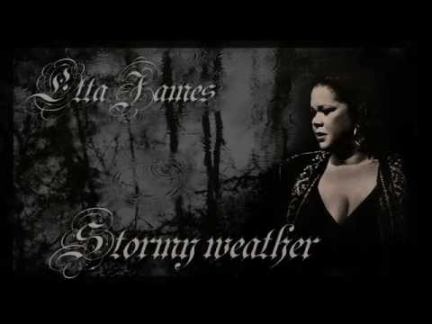 Etta James - Stormy weather (with lyrics)