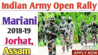ইণ্ডিয়ান আৰ্মী মৰিয়নি ৰেলী// indian army open rally in mariani 2018-19// indian army recruitment