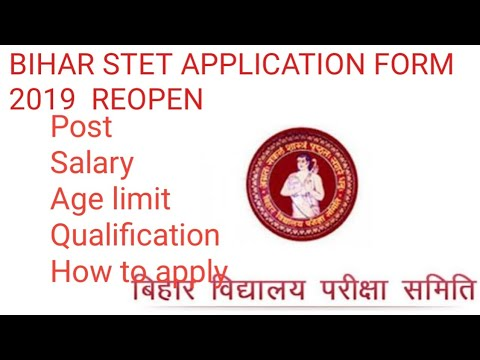 BSEB STET APPLICATION FORM 2019 REOPEN,HOW TO AAPLY