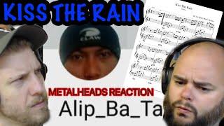 CARLTIFIED ! | ALIP BA TA - KISS THE RAIN 🌧 | Metalheads Reaction