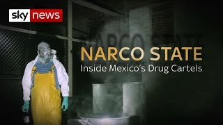 Inside Mexico&#39s Drug Labs Narco State Sky News