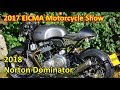 The 2017 EICMA Shows - 2018 Norton Dominator