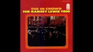 "The ""In"" Crowd - Ramsey Lewis Trio (1965)  (HD Quality)"