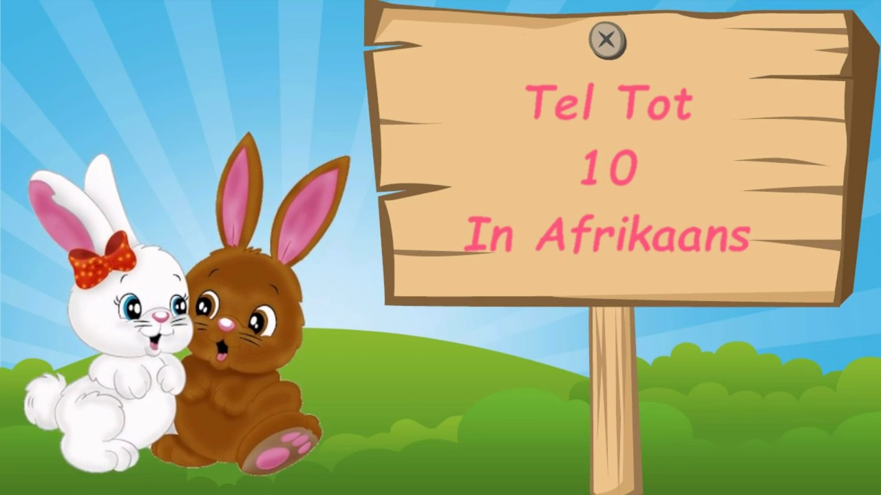 Tel Tot 10 In Afrikaans - Hasies - YouTube