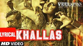KHALLAS Lyrical Video Song | VEERAPPAN | Shaarib & Toshi Ft.Jasmine Sandlas | T-Series