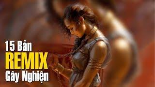 Remix 2019 ♫ LK Nhạc Trẻ Remix 2019 ♫ Nonstop Việt Mix 2019 ♫ Nhạc Remix Hay Nhất Bạn Từng Nghe