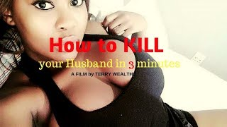 HOW TO KILL YOUR HUSBAND IN 3 MINUTES