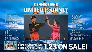 GENERATIONS from EXILE TRIBE / 「GENERATIONS LIVE TOUR 2018 UNITED JOURNEY」 ダイジェスト映像
