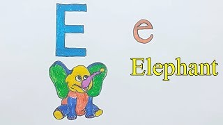Learn alphabetically and draw the letter E | Elephant