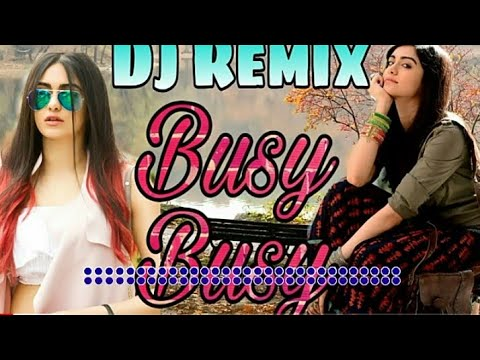 BUSY BUSY RHE RAAT BHAR PHON TERA || New Dj Remix Song 2019