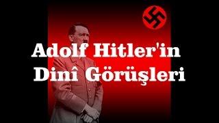 Video Adolf Hitler'in Dinî Görüşleri download MP3, 3GP, MP4, WEBM, AVI, FLV Desember 2017