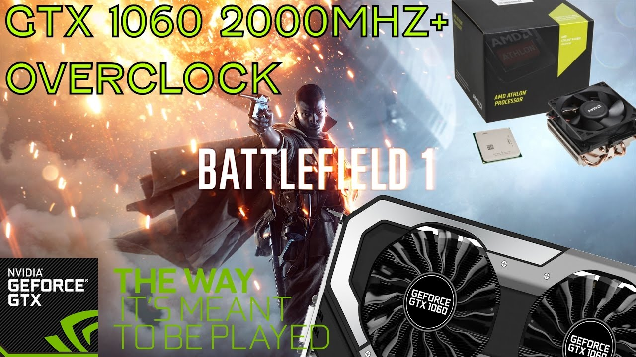 AMD 880K + GTX 1060 6gb Gaming Battlefield 1 Beta Ultra 1080p - YouTube