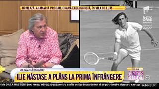 Rebelul tenisului, dezlănțuit! Ilie Năstase: Prima rachetă a fost o scândură