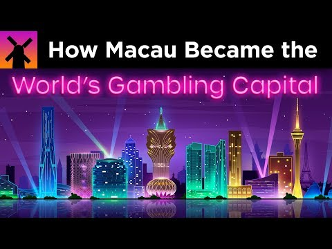 How Macau Became The World's Gambling Capital