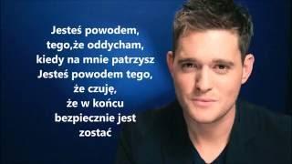 Michael Buble Close Your Eyes TŁUMACZENIE PL