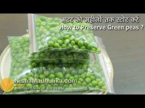 How to store Green Peas for months - Preserve Fresh Green Peas