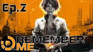 Remember Me - Il potere del remix - Ep.2 - [Gameplay ITA]