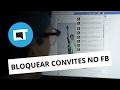 Como bloquear mensagens e convites do Facebook