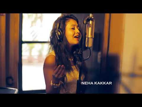 Neha kakkar best song in bollywood