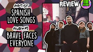 Spanish Love Songs - Brave Faces Everyone // Track-by-Track Analysis & Review
