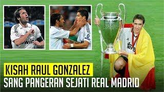 Kisah Raul Gonzalez : Sang Legenda Sejati Real Madrid