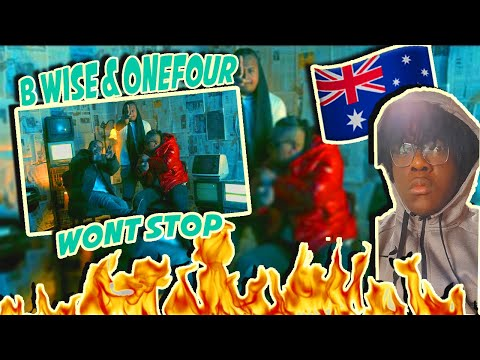 B WISE & ONEFOUR – Won't Stop  | UK REACTION