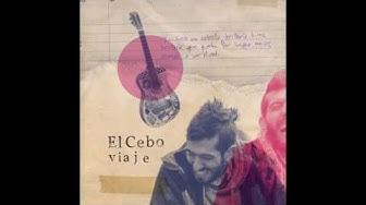 El Cebo - Viaje (Full Album)
