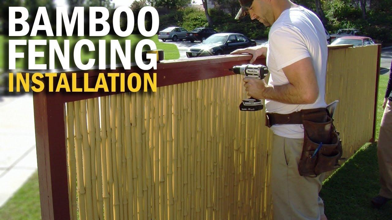 Cali Bamboo 174 Fence Installation Youtube