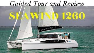 Seawind 1260 Guided Tour And Review Good Price To Performance But Is It Something We D Consider