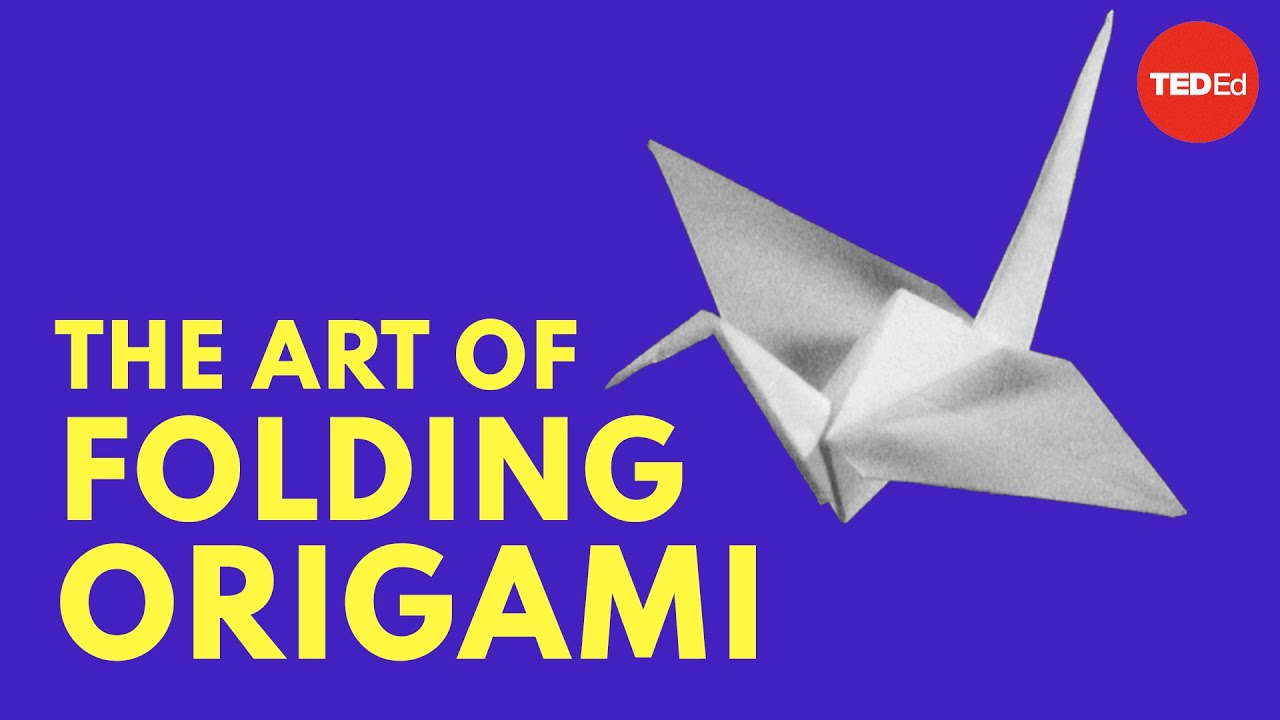 The Mathematics Behind Origami, the Ancient Japanese Art of Paper Folding