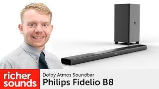 Philips Fidelio B8 - Dolby Atmos soundbar | Richer Sounds