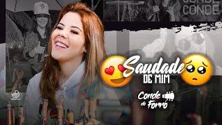 SAUDADE DE MIM - CONDE DO FORRO